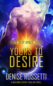 Yours to Desire