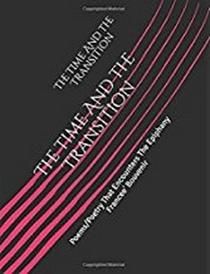 The Time And The Transition: Poems/Poetry That Encounters The Epiphany