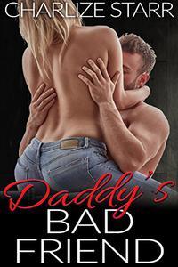 Daddy's Bad Friend