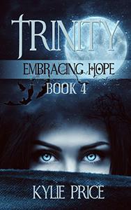 Trinity - Embracing Hope