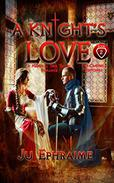 A Knight's LOVE: Medieval Time Travel Romance