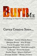 Burn Me Anthology