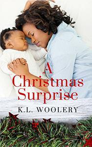 A Christmas Surprise: A Destiny Series Short Story