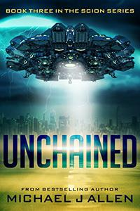 Unchained: A Science Fiction Space Opera Adventure