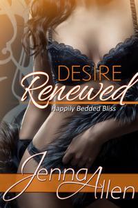 Desire Renewed