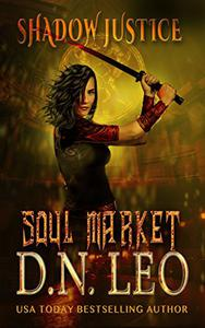Soul Market - Shadow Justice - Book 2