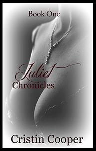 Juliet Chronicles Book One