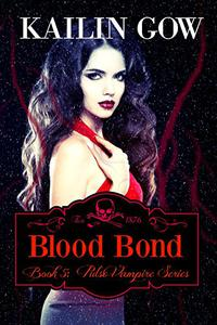 Blood Bond: A Reverse Harem Vampire Romance  (PULSE, Book 5)