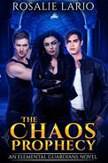 The Chaos Prophecy: an Urban Fantasy Romance Novel