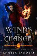 Winds of Change Prequel to