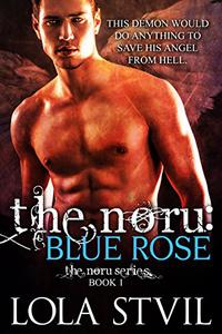 The Noru: Blue Rose