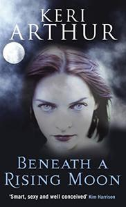 Beneath a Rising Moon: Number 1 in series