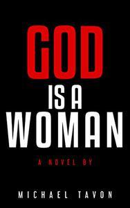 God is a Woman: A Price Jones Novel