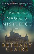 Morna's Magic & Mistletoe: A Scottish Time-Travel Romance