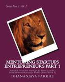 Mentroring Startup Entrepreneurs Part I