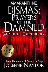 Dismas: Prayers of the Damned