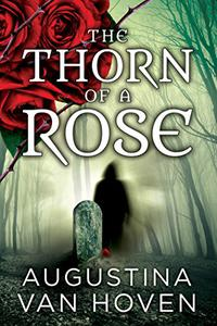 The Thorn of a Rose