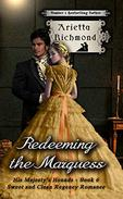 Redeeming the Marquess: Sweet and Clean Regency Romance