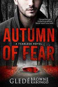 Autumn of Fear: A gripping psychological thriller with a stunning twist