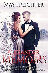 Alexander: Memoirs