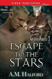 Escape to the Stars [Galaxia Pirates 2]