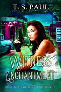 Witness Enchantment