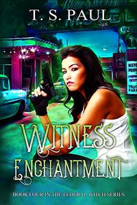 Witness Enchantment