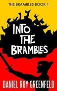 Into the Brambles