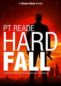 HARD FALL: A gripping, noir detective mystery (Hard-Boiled Mysteries, Hard Boiled Detective Fiction, Hard Boiled Thriller)