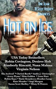 Hot on Ice: A Hockey Romance Anthology