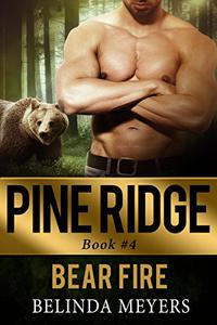 Bear Fire: Bear Shifter Paranormal Romance (BBW)