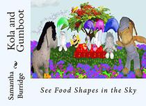 Kola and Gumboot: See Food Shapes in the Sky