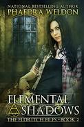 Elemental Shadows: An Urban Fantasy Novel Series