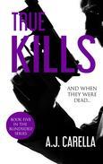 True Kills