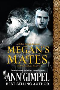 Megan's Mates: Shifter Menage Romance