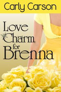 Love Charm for Brenna (Short Story)