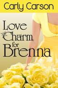 Love Charm for Brenna (Short Story)
