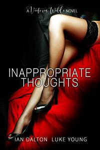 Inappropriate Thoughts: Free Erotic Romance