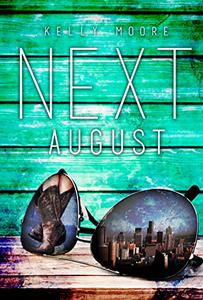 Next August
