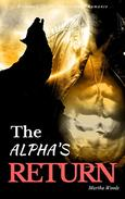 The Alpha's Return: Werewolf Shifter Paranormal Romance