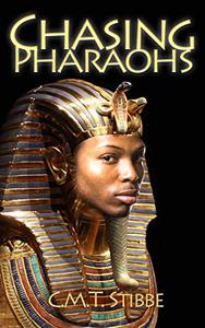 Chasing Pharaohs: A Novel of Ancient Egypt