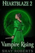 Heartblaze 2: Vampire Rising