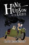 Hank Hudson and the Anubis: An Egyptian Gods Fantasy Adventure