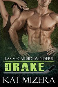 Las Vegas Sidewinders: Drake