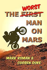 The Worst Man on Mars