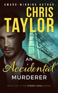 An Accidental Murderer