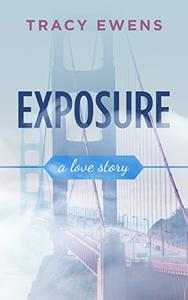 Exposure: A Love Story