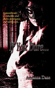 If You Dare...