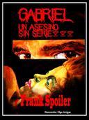 Gabriel, un asesino sin serie
