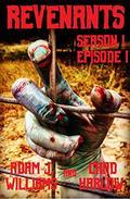 Revenants Season I: Episode I